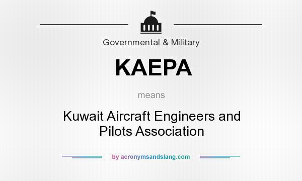 What does KAEPA mean? It stands for Kuwait Aircraft Engineers and Pilots Association