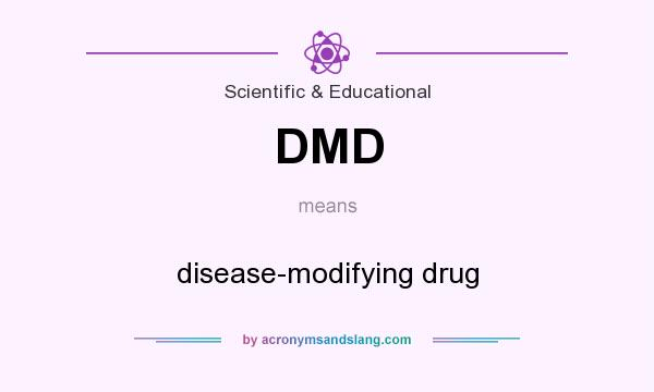 What does DMD mean? It stands for disease-modifying drug