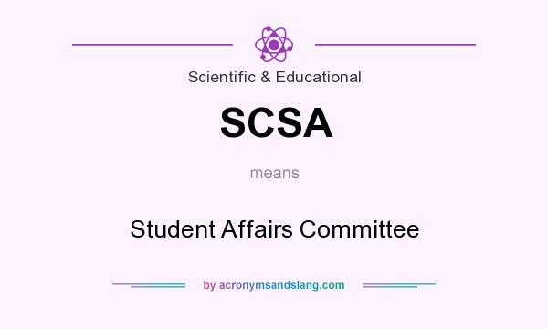 What does SCSA mean? It stands for Student Affairs Committee