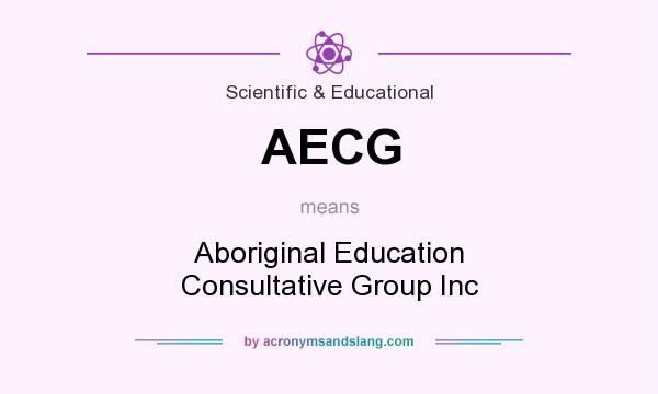 What does AECG mean? It stands for Aboriginal Education Consultative Group Inc