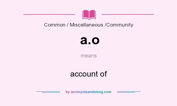 What does a.o mean? It stands for account of