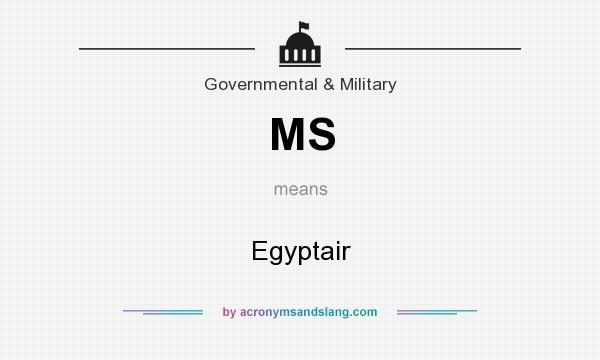 What does MS mean? It stands for Egyptair
