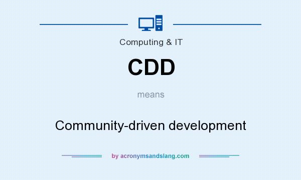 What does CDD mean? It stands for Community-driven development