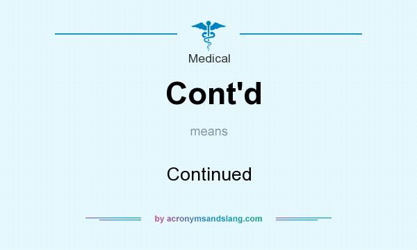 What does Cont`d mean? It stands for Continued