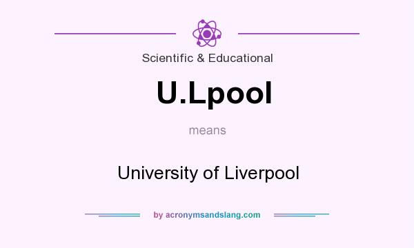 What does U.Lpool mean? It stands for University of Liverpool