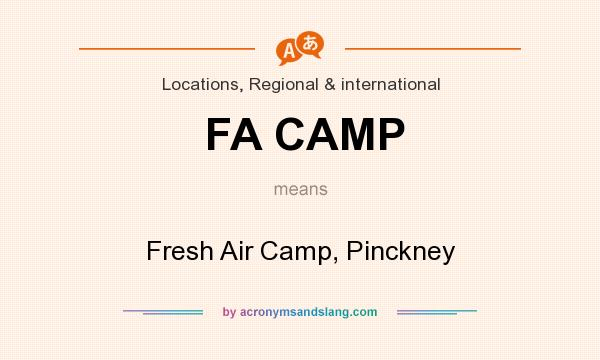 What does FA CAMP mean? It stands for Fresh Air Camp, Pinckney