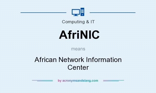 What does AfriNIC mean? It stands for African Network Information Center