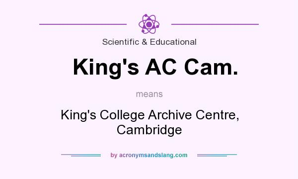 What does King`s AC Cam. mean? It stands for King`s College Archive Centre, Cambridge