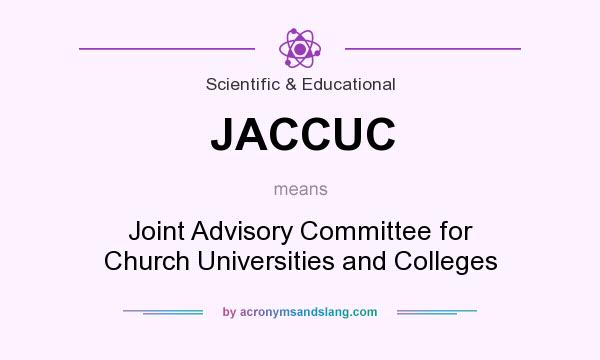 What does JACCUC mean? It stands for Joint Advisory Committee for Church Universities and Colleges