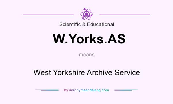 What does W.Yorks.AS mean? It stands for West Yorkshire Archive Service