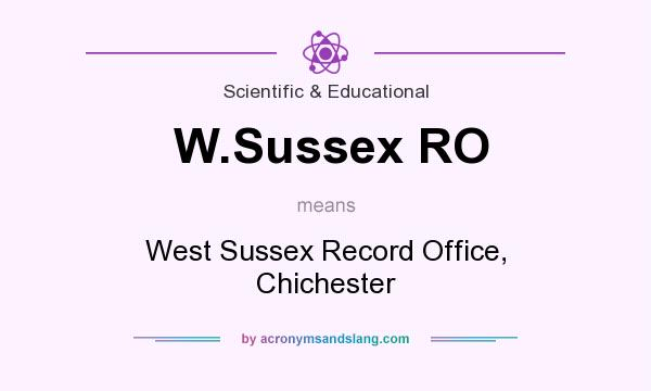 What does W.Sussex RO mean? It stands for West Sussex Record Office, Chichester