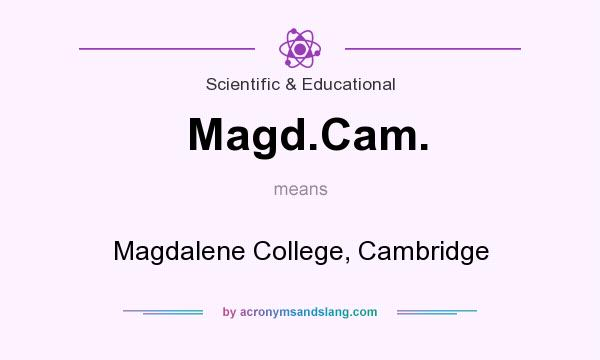 What does Magd.Cam. mean? It stands for Magdalene College, Cambridge