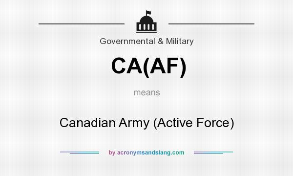 What does CA(AF) mean? It stands for Canadian Army (Active Force)