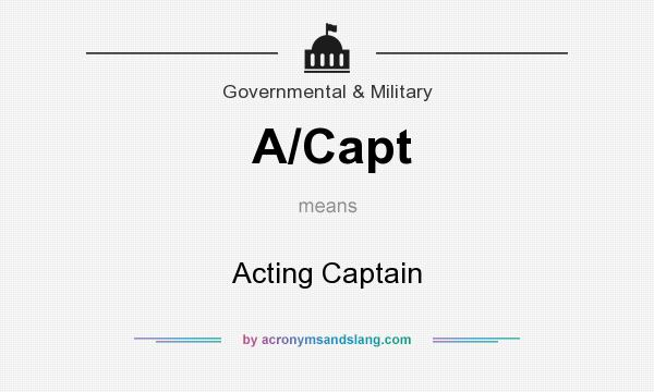 What does A/Capt mean? It stands for Acting Captain