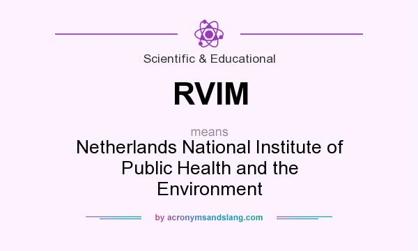 What does RVIM mean? It stands for Netherlands National Institute of Public Health and the Environment