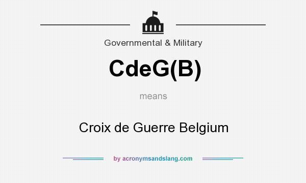 What does CdeG(B) mean? It stands for Croix de Guerre Belgium