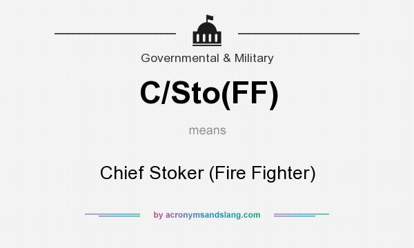 What does C/Sto(FF) mean? It stands for Chief Stoker (Fire Fighter)