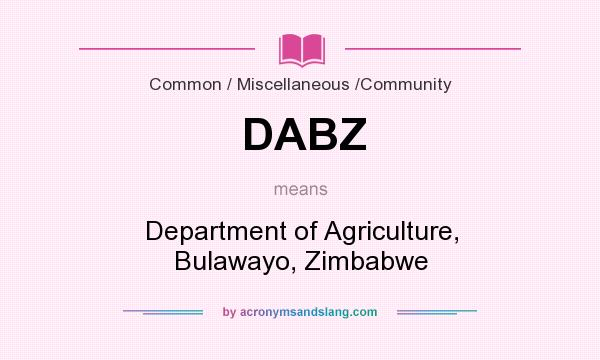 What does DABZ mean? It stands for Department of Agriculture, Bulawayo, Zimbabwe
