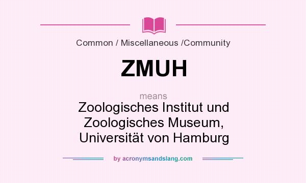 What does ZMUH mean? It stands for Zoologisches Institut und Zoologisches Museum, Universität von Hamburg