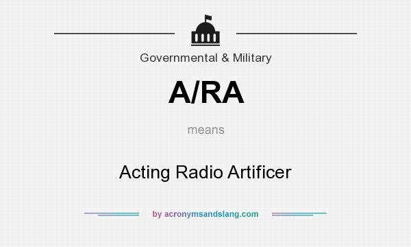 What does A/RA mean? It stands for Acting Radio Artificer