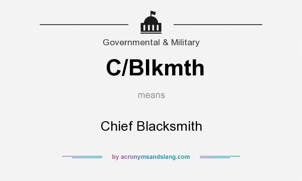 What does C/Blkmth mean? It stands for Chief Blacksmith