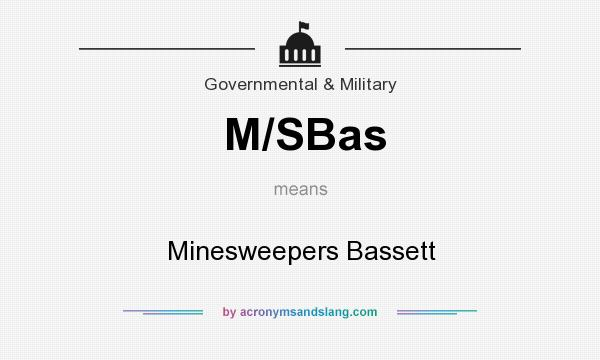 What does M/SBas mean? It stands for Minesweepers Bassett