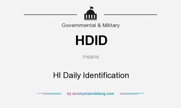 What does HDID mean? It stands for HI Daily Identification