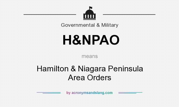 What does H&NPAO mean? It stands for Hamilton & Niagara Peninsula Area Orders