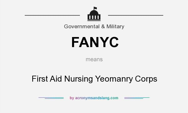What does FANYC mean? It stands for First Aid Nursing Yeomanry Corps