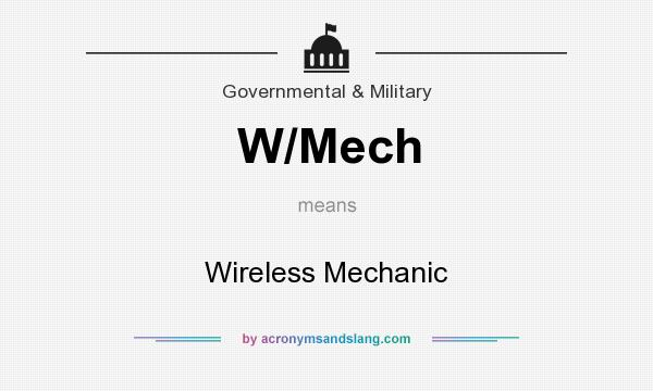 What does W/Mech mean? It stands for Wireless Mechanic