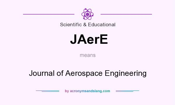 What does JAerE mean? It stands for Journal of Aerospace Engineering