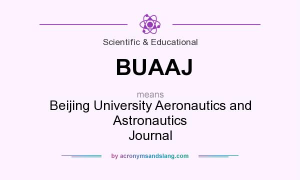 What does BUAAJ mean? It stands for Beijing University Aeronautics and Astronautics Journal