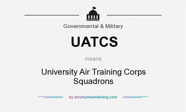 What does UATCS mean? It stands for University Air Training Corps Squadrons