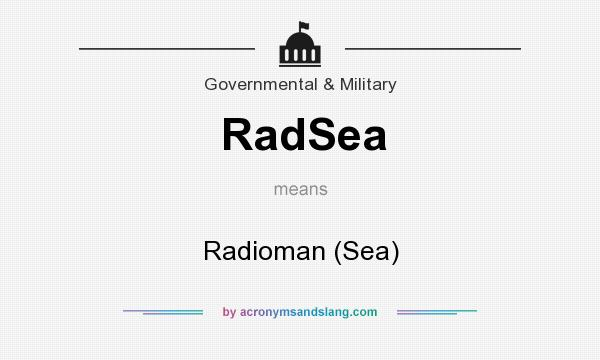 What does RadSea mean? It stands for Radioman (Sea)