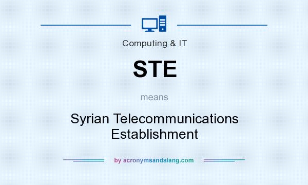 What does STE mean? It stands for Syrian Telecommunications Establishment