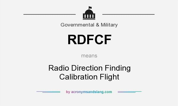 What does RDFCF mean? It stands for Radio Direction Finding Calibration Flight