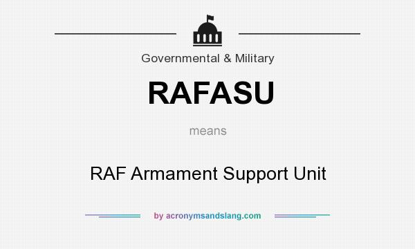 What does RAFASU mean? It stands for RAF Armament Support Unit