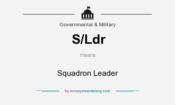 What does S/Ldr mean? It stands for Squadron Leader