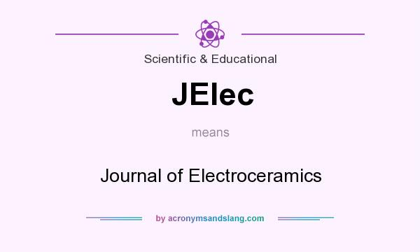 What does JElec mean? It stands for Journal of Electroceramics