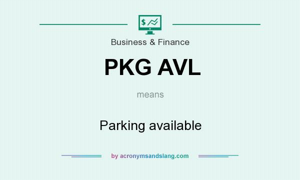 What does PKG AVL mean? It stands for Parking available