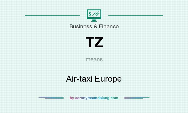 What does TZ mean? It stands for Air-taxi Europe