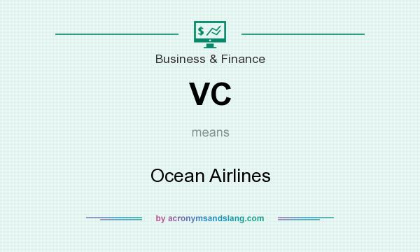 What does VC mean? It stands for Ocean Airlines