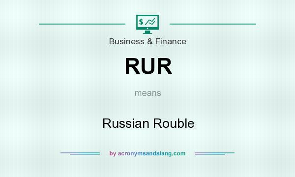 What does RUR mean? It stands for Russian Rouble