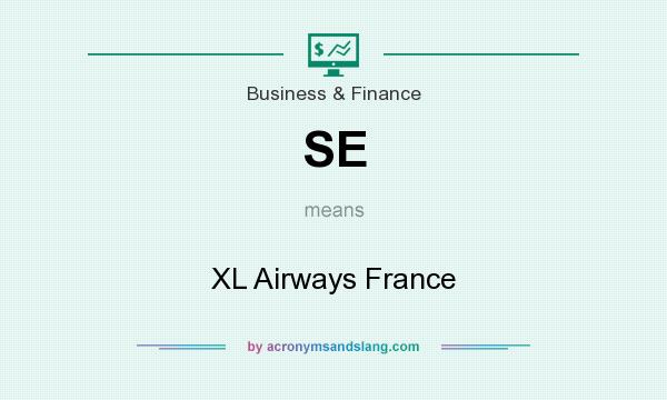 What does SE mean? It stands for XL Airways France