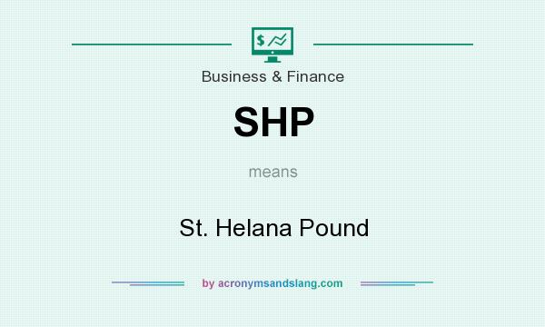 What does SHP mean? It stands for St. Helana Pound