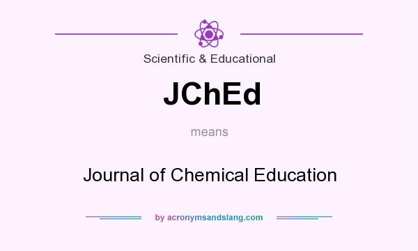 What does JChEd mean? It stands for Journal of Chemical Education