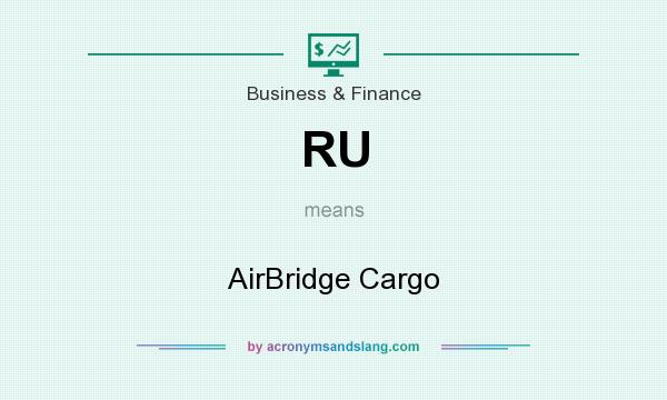 What does RU mean? It stands for AirBridge Cargo