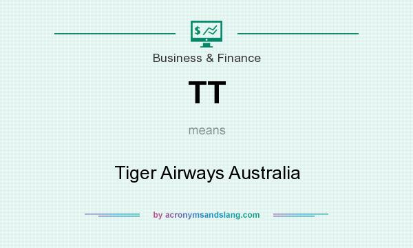 What does TT mean? It stands for Tiger Airways Australia