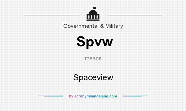 What does Spvw mean? It stands for Spaceview