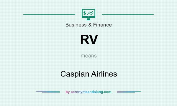 What does RV mean? It stands for Caspian Airlines